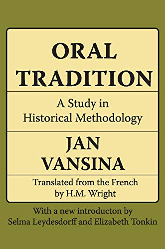 9780202308197: Oral Tradition: A Study in Historical Methodology