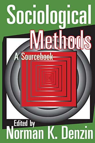 9780202308401: Sociological Methods: A Sourcebook (Methodological Perspectives)