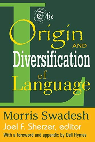 9780202308418: The Origin and Diversification of Language