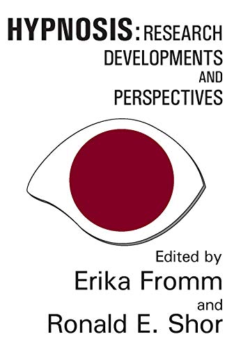 9780202308562: Hypnosis: Developments in Research and New Perspectives