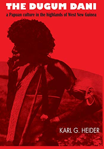 9780202308630: The Dugum Dani: A Papuan Culture in the Highlands of West New Guinea