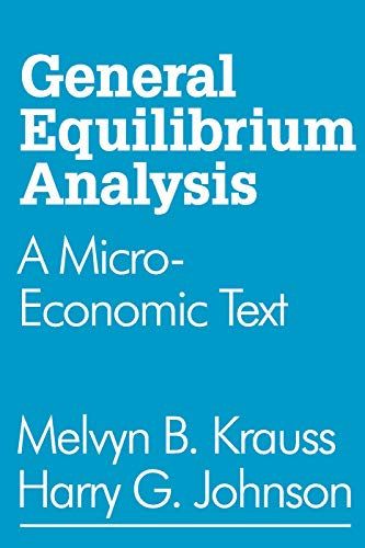 9780202308685: General Equilibrium Analysis: A Micro-Economic Text