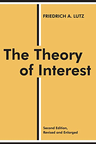 9780202308739: The Theory of Interest (Sociology and Economics)