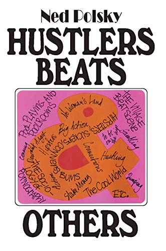 9780202308876: Hustlers, Beats, and Others