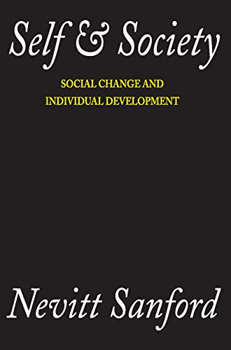 9780202308890: Self and Society: Social Change and Individual Development