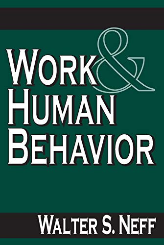 9780202309095: Work and Human Behavior