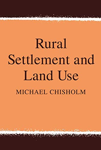 9780202309149: Rural Settlement and Land Use