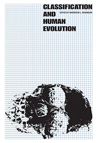 9780202309354: Classification and Human Evolution