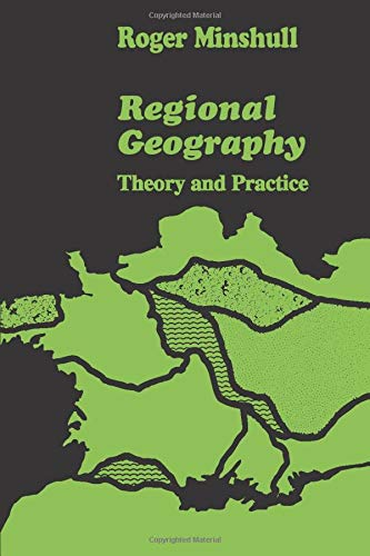 9780202309569: Regional Geography: Theory and Practice