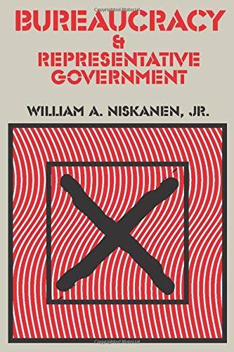 9780202309590: Bureaucracy and Representative Government