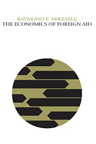 9780202309682: The Economics of Foreign Aid