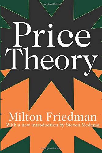Price Theory: Friedman, Milton