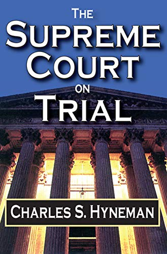 9780202309927: The Supreme Court on Trial