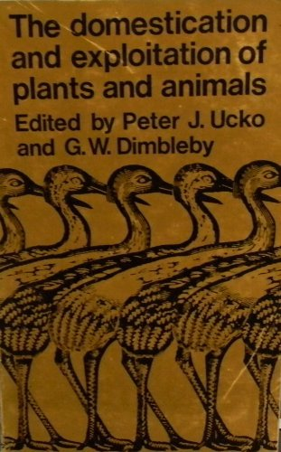 9780202330303: The Domestication and Exploitation of Plants and Animals