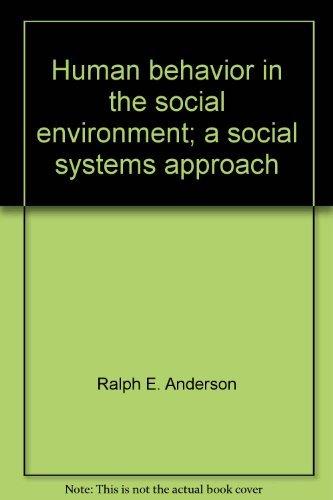 9780202360164: Human behavior in the social environment;: A social systems approach