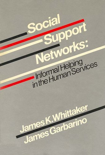 9780202360324: Social Support Networks: Informal Helping in the Human Services