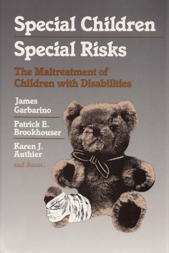 9780202360454: Special Children, Special Risks: The Maltreatment of Children with Disabilities (Modern Applications of Social Work)