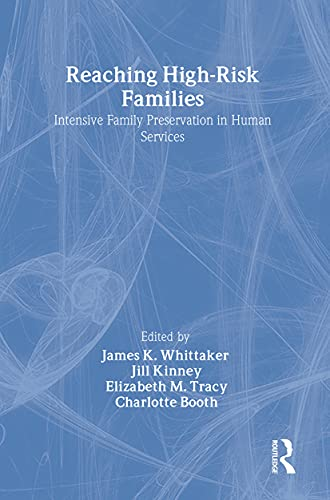 9780202360577: Reaching High-Risk Families: Intensive Family Preservation in Human Services - Modern Applications of Social Work