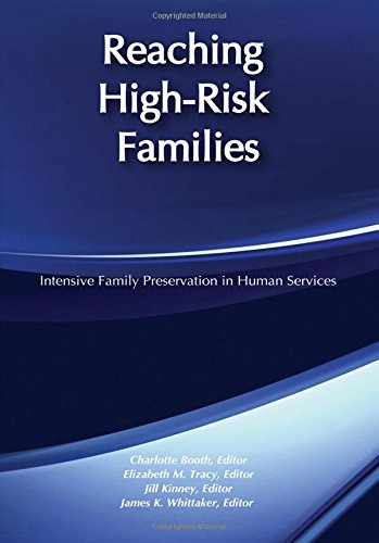 9780202360584: Reaching High-Risk Families: Intensive Family Preservation in Human Services - Modern Applications of Social Work
