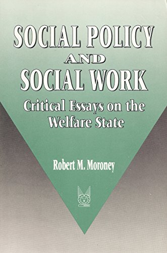 9780202360621: Social Policy and Social Work: Critical Essays on the Welfare State. (Modern Applications of Social Work)