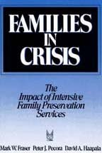 9780202360690: Families in Crisis: The Impact of Intensive Family Preservation Services (Modern Applications of Social Work Series)