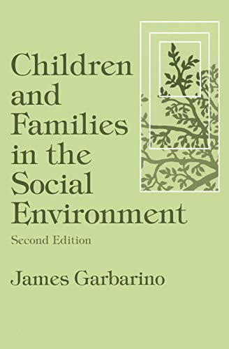 9780202360799: Children and Families in the Social Environment: Modern Applications of Social Work