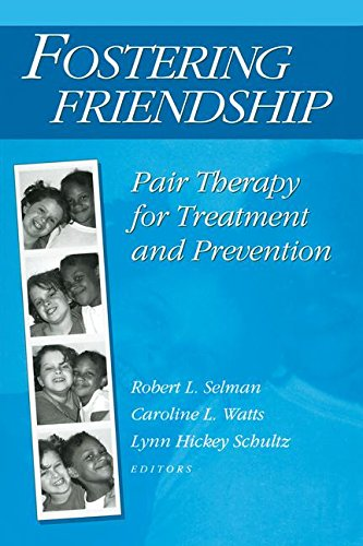9780202360959: Fostering Friendship: Pair Therapy for Treatment and Prevention (Modern Applications of Social Work Series)