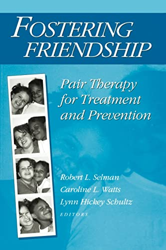 9780202360966: Fostering Friendship: Pair Therapy for Treatment and Prevention