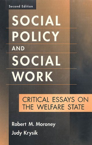 9780202361130: Social Policy and Social Work: Critical Essays on the Welfare State (Modern Applications of Social Work Series)