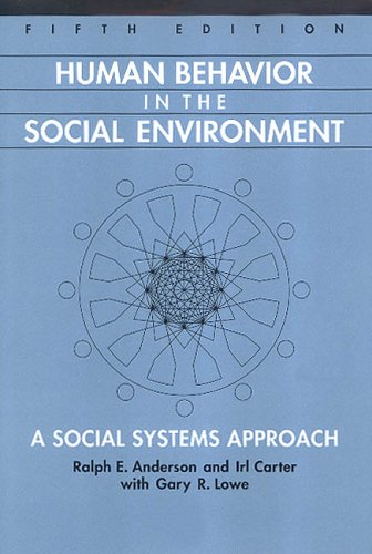 9780202361154: Human Behavior in the Social Environment: A Social Systems Approach (Modern Applications of Social Work Series)
