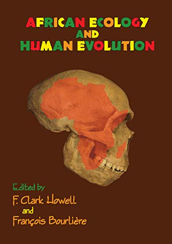 9780202361369: African Ecology and Human Evolution