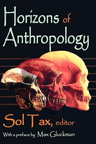 9780202361406: Horizons of Anthropology