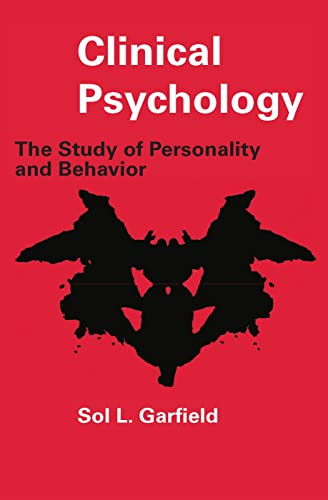 9780202361413: Clinical Psychology: The Study of Personality and Behavior