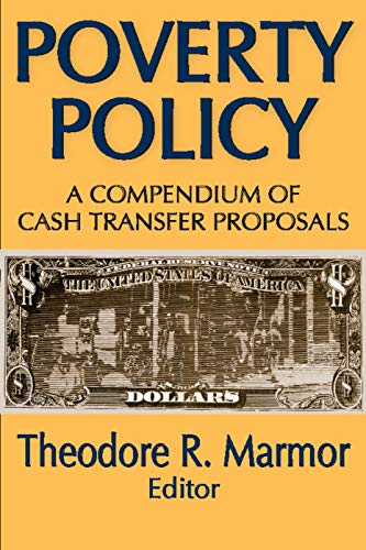 9780202361703: Poverty Policy: A Compendium of Cash Transfer Proposals