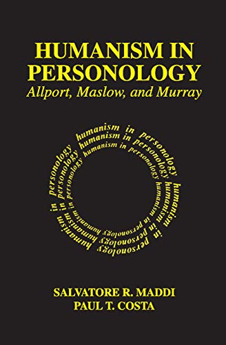 9780202361734: Humanism in Personology: Allport, Maslow, and Murray