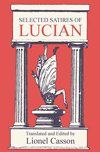 9780202361925: Selected Satires of Lucian