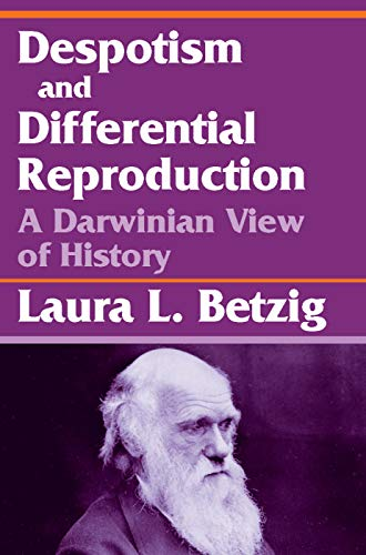 9780202362014: Despotism, Social Evolution, and Differential Reproduction