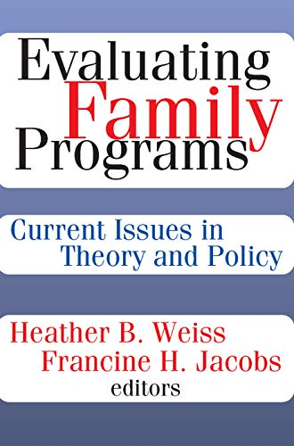 9780202362151: Evaluating Family Programs: Current Issues in Theory and Policy (Modern Applications of Social Work)