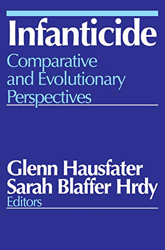 9780202362212: Infanticide: Comparative and Evolutionary Perspectives