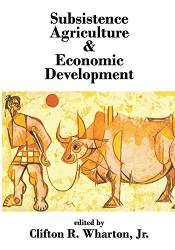 9780202362250: Subsistence Agriculture and Economic Development