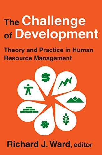 The Challenge of Development: Theory and Practice: Editor-Richard Ward