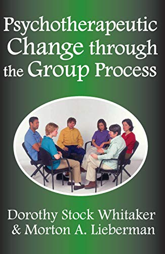 9780202362311: Psychotherapeutic Change through the Group Process