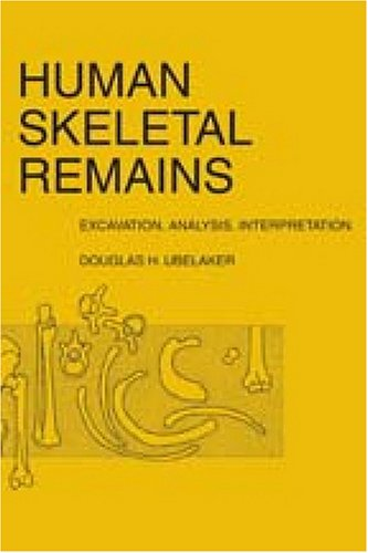 9780202362397: Human Skeletal Remains: Excavation, Analysis, Interpretation