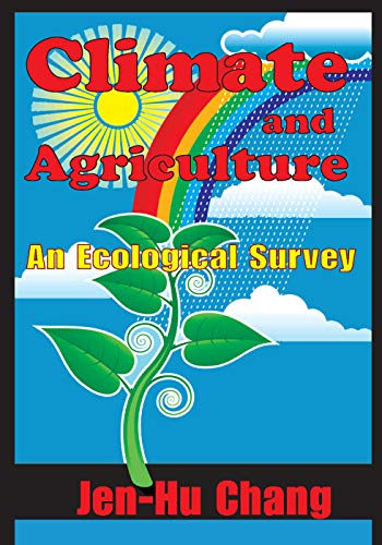 9780202362496: Climate and Agriculture: An Ecological Survey