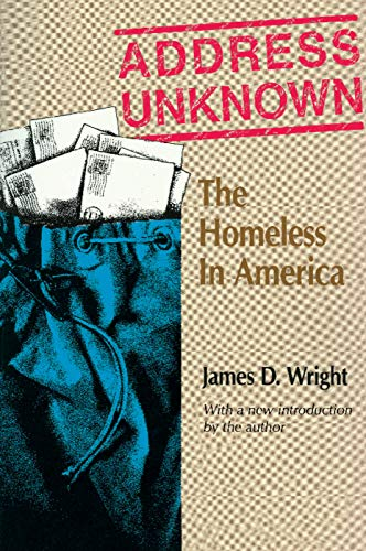 9780202362571: Address Unknown: The Homeless in America