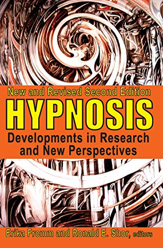 9780202362625: Hypnosis: Developments in Research and New Perspectives