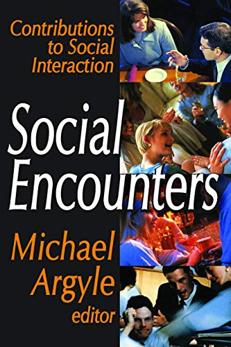 9780202362915: Social Encounters: Contributions to Social Interaction