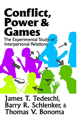 9780202362922: Conflict, Power, and Games: The Experimental Study of Interpersonal Relations