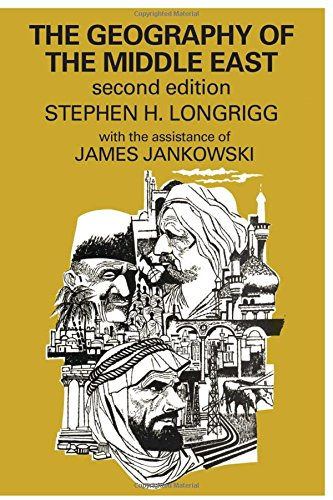 The Geography of the Middle East: James Jankowski; Stephen