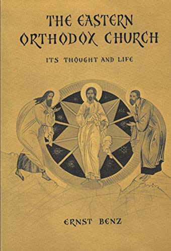 9780202362984: The Eastern Orthodox Church: Its Thought and Life (Anchor)